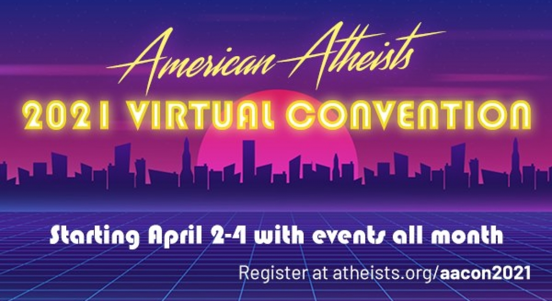 American Atheist 2021 Virtual Convention